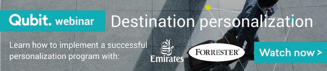 Qubit Webinar: Destination Personalization with Forrest & Emirates. Watch now